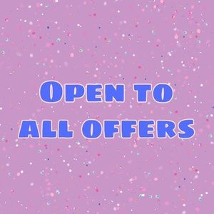 Other - Open to all offers